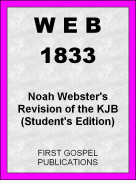 WEB 1833 Noah Webster's Revision of the KJB (Student's Edition)