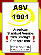 ASV 1901 American Standard Version with Strong's Concordance
