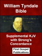 William Tyndale Bible Supplemental KJV with Strong's Concordance